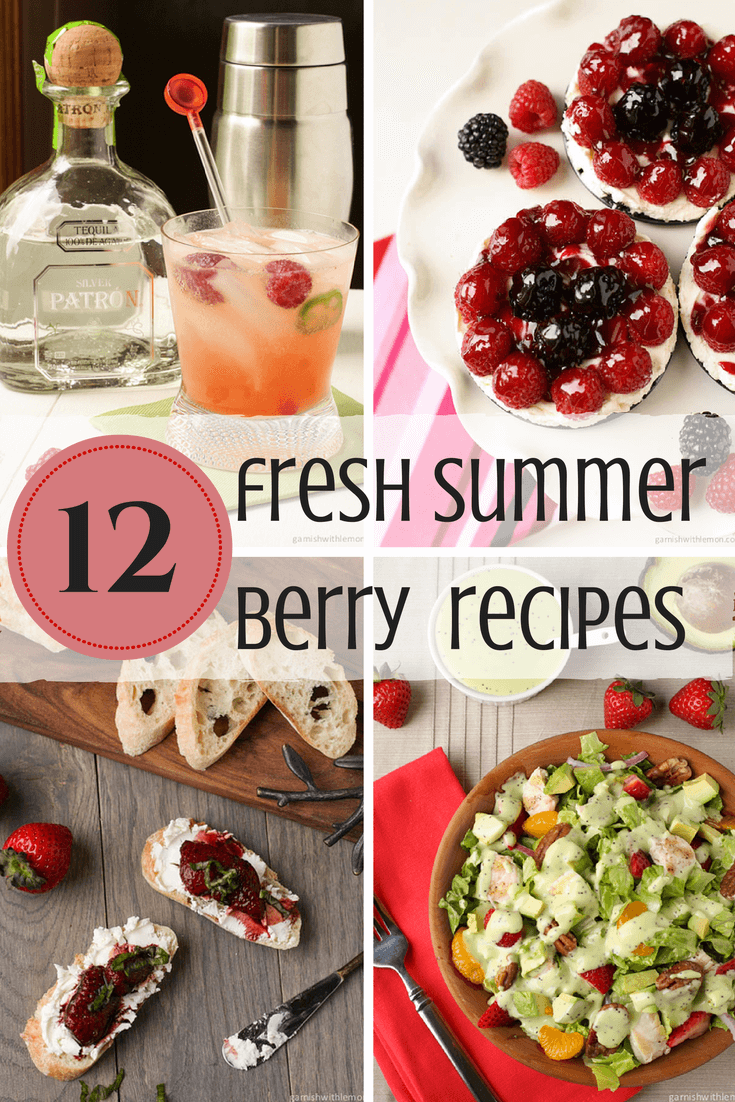12 Fresh Summer Berry Recipes from Garnish with Lemon