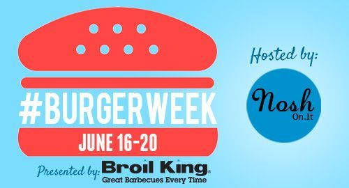 #BurgerWeek hosted by NoshOn.It