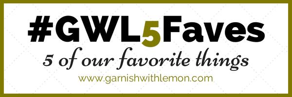 #GWL5Faves