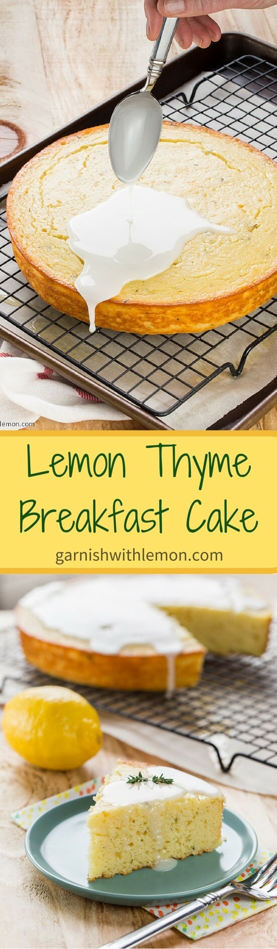 Yes, cake for breakfast is perfectly acceptable, especially when it's this bright and herbal Lemon Thyme Breakfast Cake!