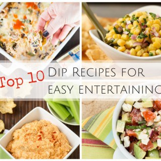 Top 10 Dip Recipes for Easy Entertaining