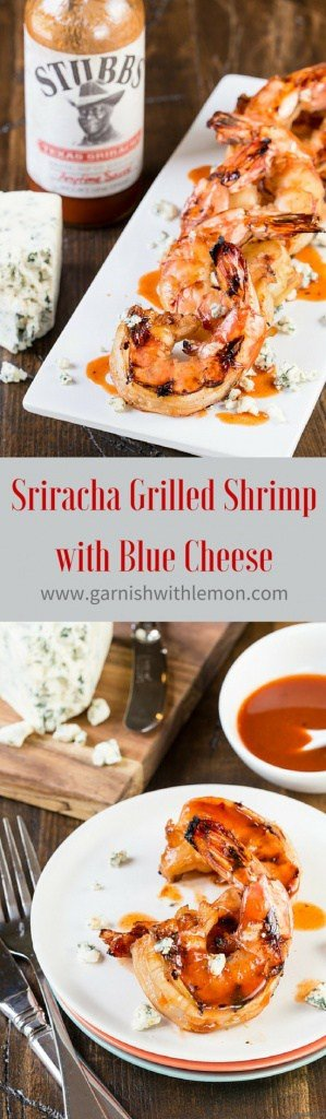 A quick marinade and searing on the grill makes this Sriracha Grilled Shrimp with Blue Cheese a summer favorite.
