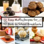 5 Easy Muffin Recipes for Back to School Breakfasts