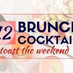 12 Brunch Cocktails to toast the weekend (1)
