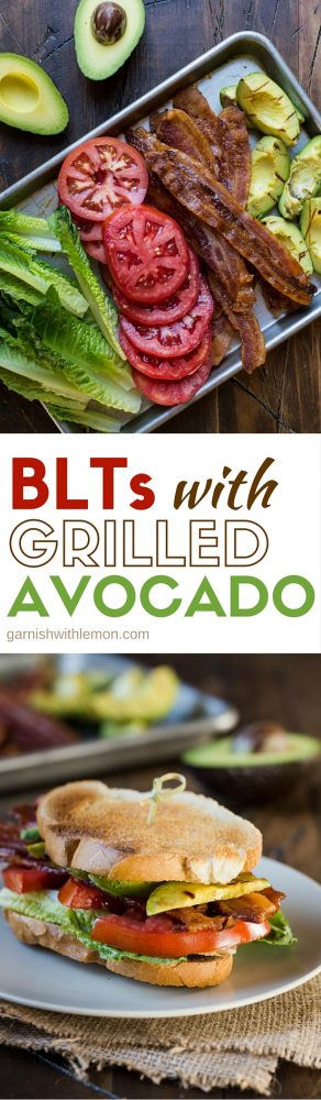 Summer entertaining is easy with these BLTs with Grilled Avocado!
