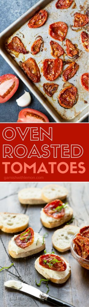 Oven Roasted Tomatoes are delicious way to savor summer's flavor! Use them on appetizers, flatbreads, and pastas. They freeze well too!