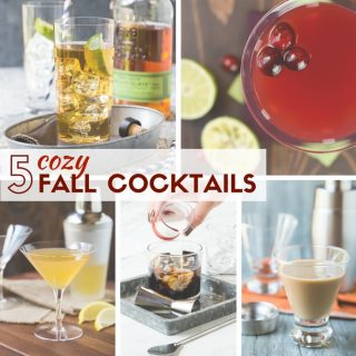 5 Cozy Fall Cocktails