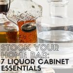 Hosting a party over the holidays? We've got the 7 Liquor Cabinet Essentials you need to make it happen!