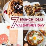 Don't fight the crowds and go out to eat! Celebrate your sweetie with these 7 Brunch Ideas for Valentine's Day!