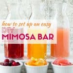 Keep brunch easy with our tips for How to set up an Easy DIY Mimosa Bar!