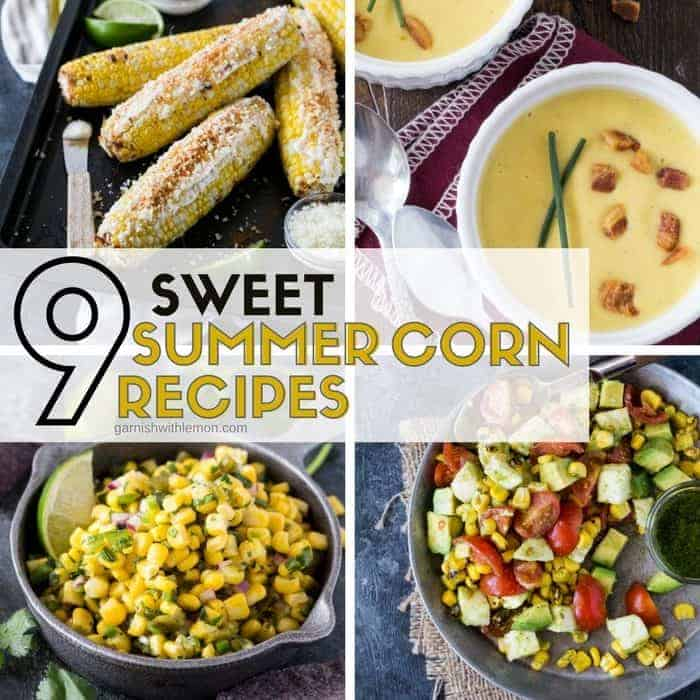 Soups, salads, salsas and sides. We've got them all covered in this collection of 9 Sweet Summer Corn Recipes!