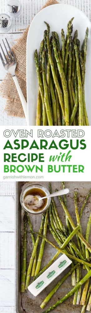 Collage of two pictures of Oven Roasted Asparagus recipe with Brown Butter.