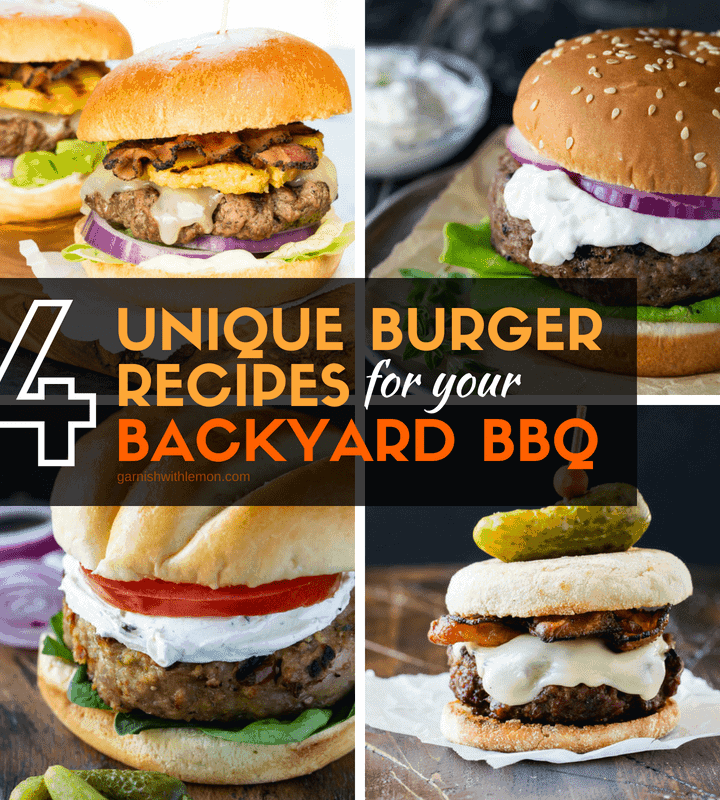 image of 4 unique burger recipes for your backyard bbq