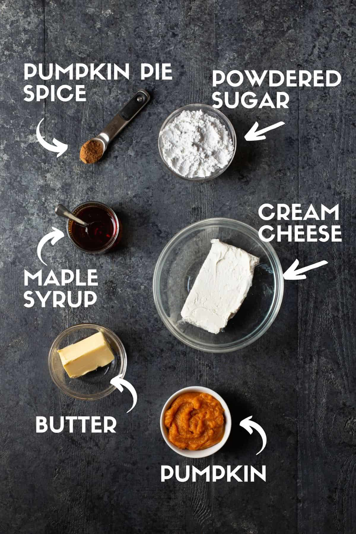 Ingredients for dip including cream cheese, butter, powdered sugar, maple syrup & pumpkin pie spice