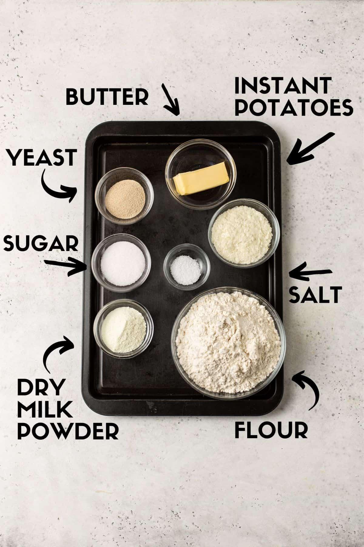 Potato roll ingredients including flour, butter, yeast, salt, sugar, dry milk powder & instant potatoes.