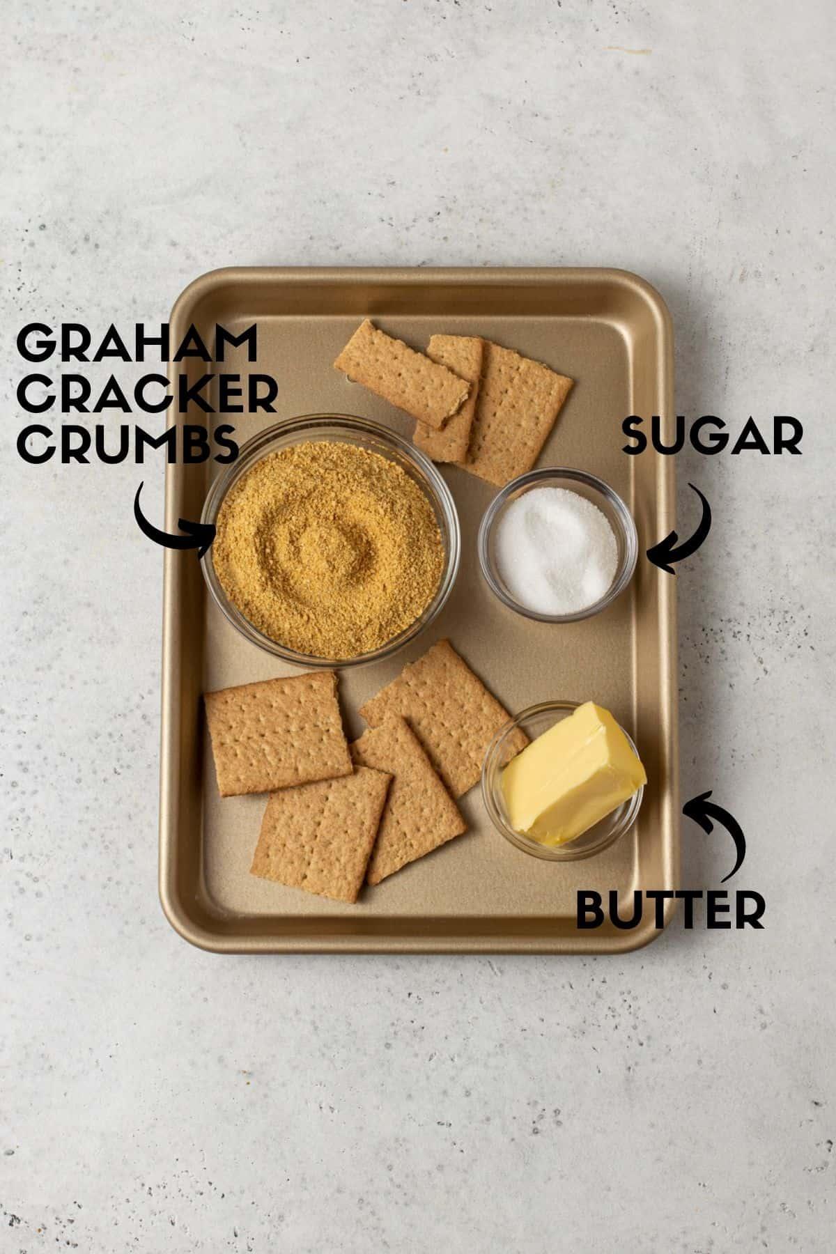 Graham cracker crust ingredients including graham cracker crumbs, sugar & butter.
