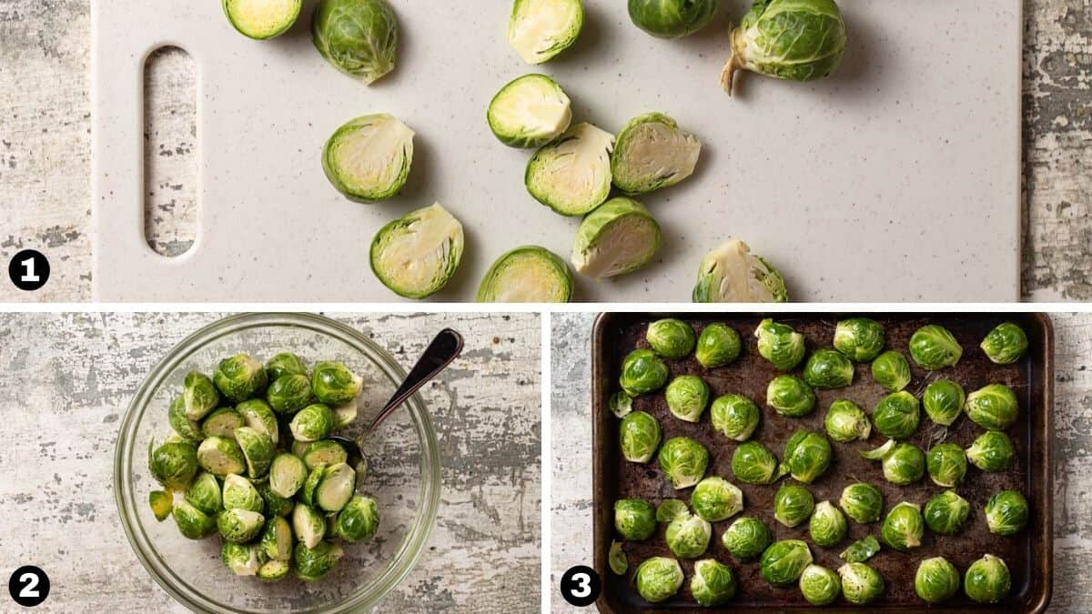 steps 1-3 of how to make oven roasted brussels sprouts.