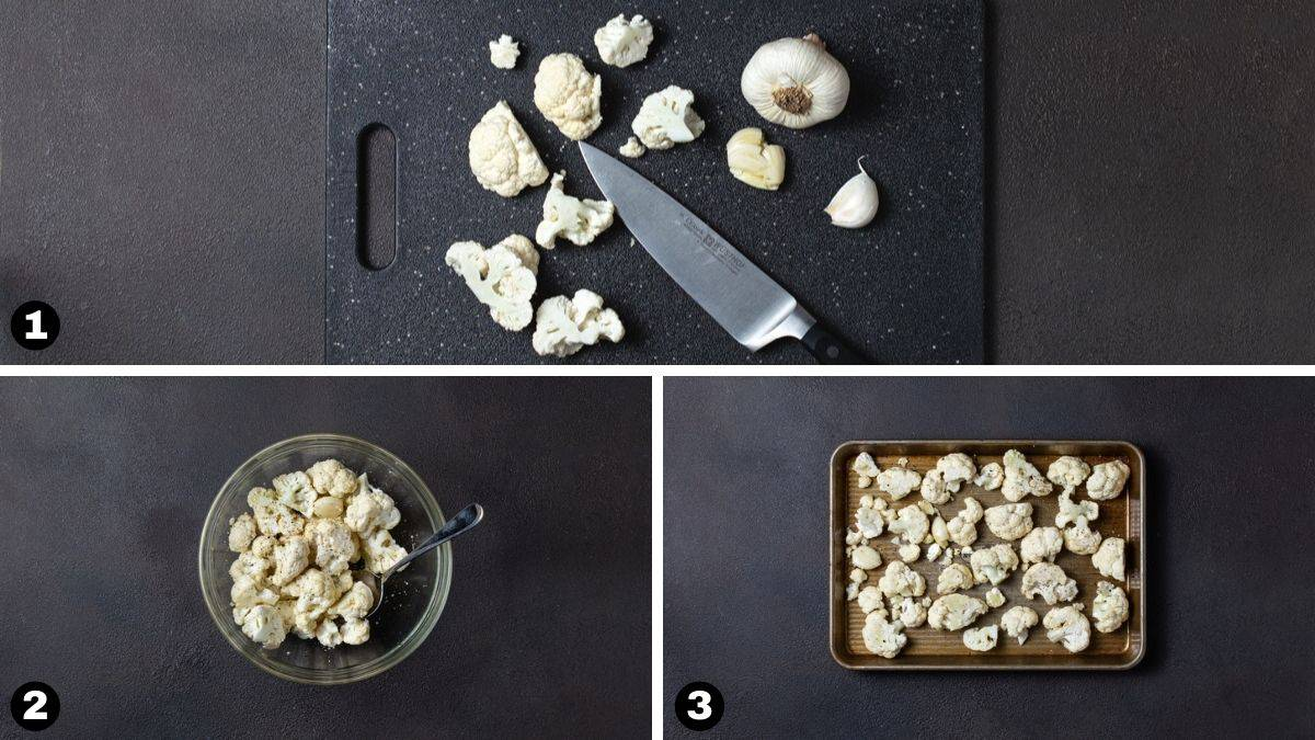 pictures of steps 1-3 for making oven roasted cauliflower.