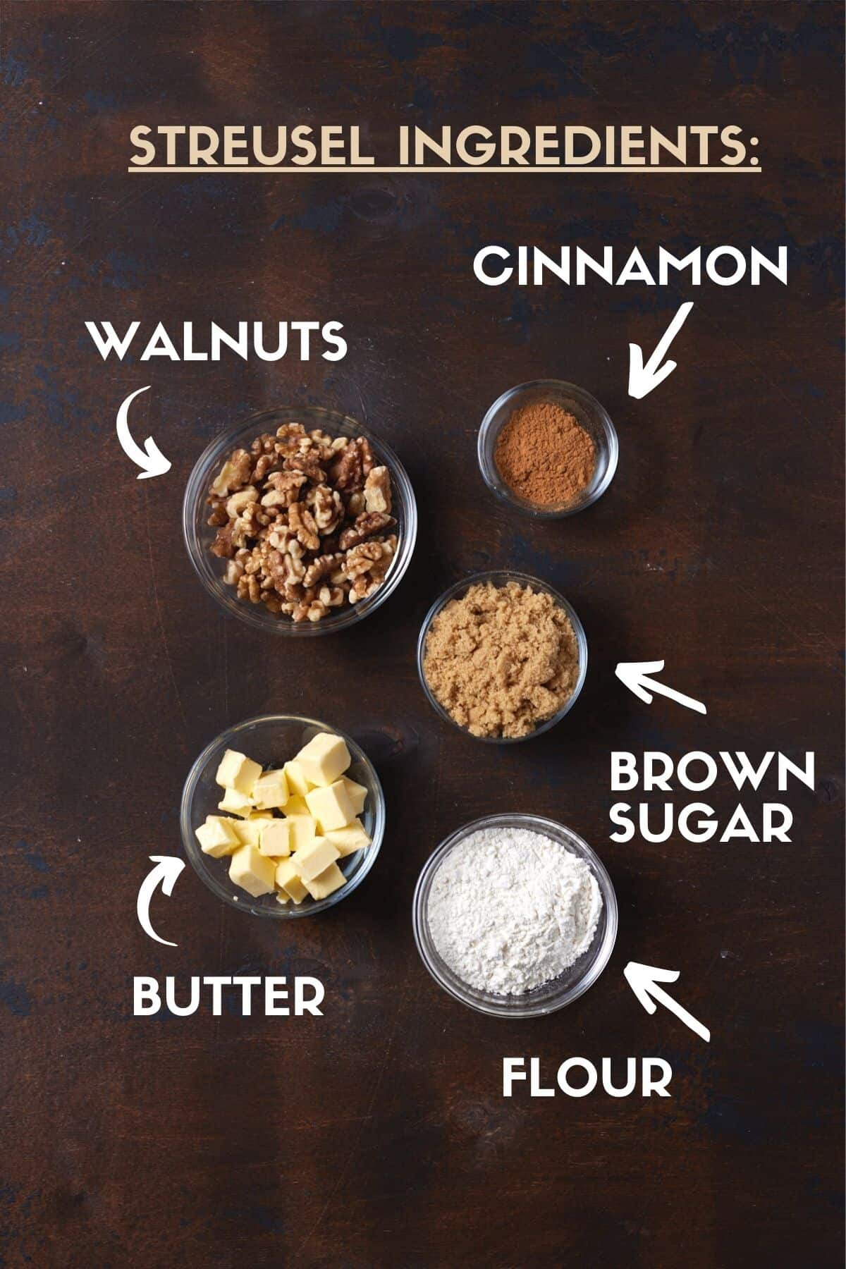 Streusel ingredients, including walnuts, sugar, flour and butter.